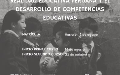 Programa de Formación «Realidad Educativa Peruana y el Desarrollo de Competencias Educativas»