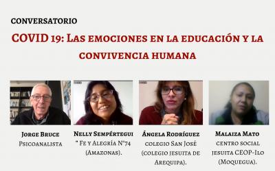 El Consorcio Ignaciano de Educación del Perú organizó el conversatorio virtual: «COVID 19: Las emociones en la educación y la convivencia humana»
