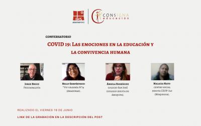 CONSIGNA organizó el conversatorio virtual: «COVID 19: Las emociones en la educación y la convivencia humana»
