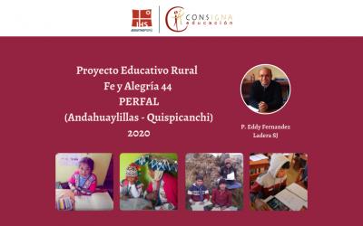 Experiencia educativa del Proyecto Educativo Rural Fe y Alegría 44  PERFAL (Andahuaylillas – Quispicanchi) en el contexto de la pandemia