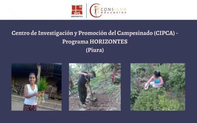 Experiencia educativa del Centro de Investigación y Promoción del Campesinado (CIPCA) – Programa HORIZONTES (Piura)